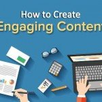 How to Create Engaging Content for Your Customers